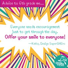 Encourage others: Share your smile!  Girls on the Run