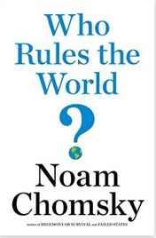 Who Rules The World Noam Chomsky PDF / Who Rules The World Noam Chomsky EPUB / Who Rules The World Noam Chomsky MP3. Free access to this novel available now!