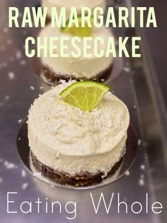 Raw Margarita Cheesecake