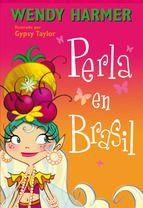 Perla en Brasil - Wendy Harmer  #NovedadesBibliotecaPozoCañada #Fantásticos #LiteraturaInfantil  http://www.casadellibro.com/ebook-perla-en-brasil-perla-num16-ebook/9788448842017/2348763