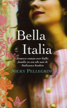Nicky Pellegrino - Bella Italia - 2011