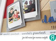 Father's Day gift frame by Jen del Muro. Reverse Confetti stamp set; Tie-rific. Confetti Cuts: Tie-rific and  Insta-frame. Father's Day gift. Scrapbooking.