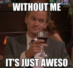 Barney Stinson Meme   Vik Von Domm: well... there is nice... not nice... and then there is ...