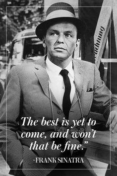 The Man, The Myth, The Legend: Our Favorite Frank Sinatra Quotes