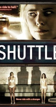 Directed by Edward Anderson.  With Tony Curran, Peyton List, Cameron Goodman, Cullen Douglas. A late night airport shuttle ride home descends into darkness.