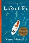 Life of Pi by Yann Martel  Such a good novel.  Read it twice.  Even better the second time.  I will read it again! <--it's that good.