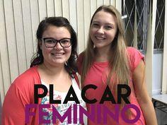 Raquel Superlinda: PLACAR FEMININO