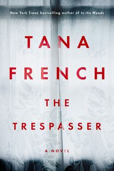 'The Trespasser' by Tana French