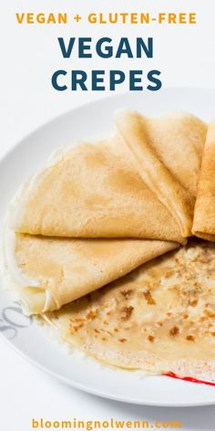 Vegan Gluten-Free French Crepes: a very simple recipe for soft and delicious crêpes that you can enjoy by themselves or with vegan chocolate spread or nut butter. Vegan, Gluten-Free, Refined Sugar-Free. #crepesrecipe #crepes #veganbreakfast