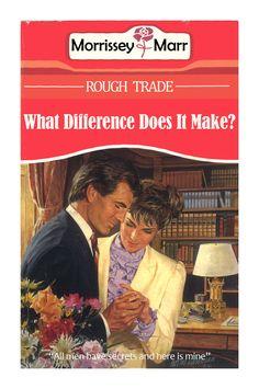 Romantic fiction vs. Smiths classics.