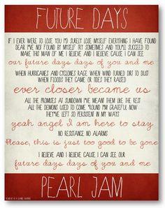 Días futuros / Pearl Jam / letra / DIGITAL por ataglancegraphics