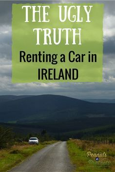 The Ugly Truth About Renting a Car in Ireland. Agree. This is very very very good info for renting a car in Ireland. Been there many many times. Don't know what stresses me out more - the driving or the rental agreement