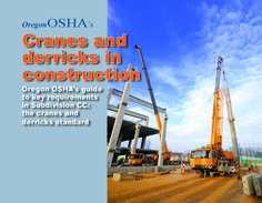 Oregon OSHA's cranes and derricks in construction, by the Oregon Occupational Safety and Health Division