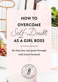 tips on how to overcoming self-doubt as a girl boss and how you can do the same. // tips // self care // self doubt // girl boss // female // women // lady bass/ biz Business Advice, Business Entrepreneur, Career Advice, Business Planning, Women In Business, Business Management, Business Help, Online Business, Boss Babe Entrepreneur