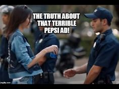 I'm sure you've heard all about that atrocious Pepsi commercial by now. Revolution Tv, Pepsi Ad, Satire, Mixtape, Current Events, Bees, Potato, Track, Politics