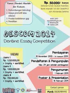"Ayo ikutan lomba ""DESCOM (Dentine Essay Competition) 2014"" presented by @Dentine2014   FKG UA   9 Feb 2014"