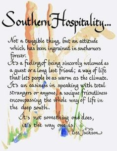 Southern Hospitality our way of life Southern Ladies, Southern Pride, Southern Sayings, Southern Comfort, Southern Charm, Southern Belle, Simply Southern, Southern Living, Country Living