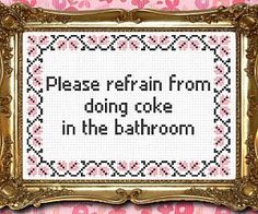 No Cocaine In The Bathroom Stitch