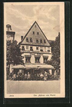 "Alte Ansichtskarte: AK Jena, Gasthaus ""Göhre"" am Markt Jena, Old Photographs, Germany, Times, Live, Places, Weimar, Erfurt, Vacation"