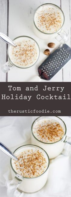 Tom and Jerry Holiday Cocktail   The Rustic Foodie