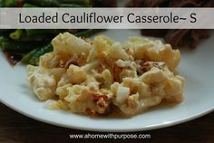 Loaded Cauliflower Casserole (S) | A Home with Purpose! | Bloglovin'