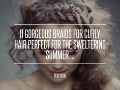 Pinned up - 11 Gorgeous Braids for Curly Hair Perfect for the Sweltering Summer ... [ more at http://hair.allwomenstalk.com ] I love to play around with braids in my hair to see what I can do with it and this style is something I do quite frequently. Make braids in all styles and thicknesses. Use bobby pins, jeweled hair clips, flower clips or anything else you may have lying around and use them to pin the braids to the back of your head in ra... #Hair #Sweltering #Summer #Normal #Braid…