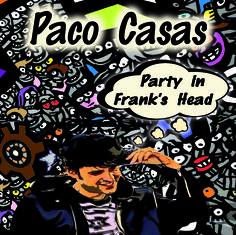 ¿Quién ha participado en Party in Frank´s Head? – Paco Casas Drummer