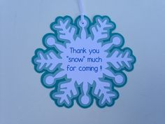 Thank you snow much for coming snowflake tags by simplysweetmade