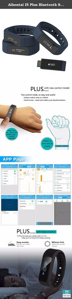 Aihontai I5 Plus Bluetooth Smart Bracelet Smart Watch Sports Fitness Tracker For Smartphone Pedometer Tracking Calorie Health Sleep Monitor Fitness App for Android IOS (Bue). I5 plus smart wristband has built-in apps, integrated Bluetooth 4.0, 3D Sensor, PC cloud service and will help people to improve their health. It can save you from the hassle of frequently checking your phone. It can also be updated via Bluetooth to make use of the latest technology. It can also function as a health...