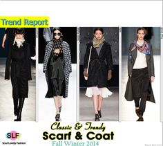 Classic yet Trendy! Scarf & Coat Trend for Fall Winter 2014 #Fall2014 #FW2014 #Fashion #Trends