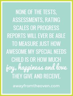As a special needs parent you are always told not to compare your child to others.  Then are routinely handed rating scales, assessments and checklists that ask you to do just that.  Some thoughts on what those scales simply can't measure.  #autism #apraxia #specialneeds