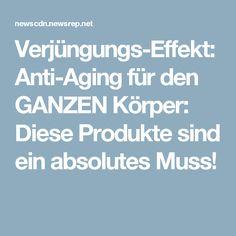 Verjüngungs-Effekt: Anti-Aging für den GANZEN Körper: Diese Produkte sind ein absolutes Muss!
