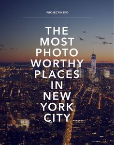 New York City is one big, busy place. And it can be easy to let time slip by in pursuit of exploration. To save you the trouble of researching it all yourself, I'm letting you in on the best…
