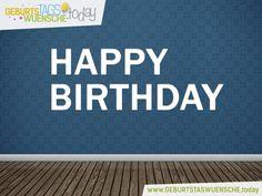 Happy Birthday - Geburtstagsgrüße