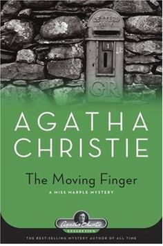 Any book by Agatha is worth it. A library is a hospital for the mind...: The Moving Finger by Agatha Christie