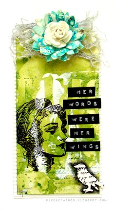 by DeeDee Catron: Her Words {Mixed Media Tutorial and Tag} using UmWowStudio, Lindy's Stamp Gang, Prima Marketing, Viva Las VegaStamps!, Golden Acrylics, May Arts Ribbon and more