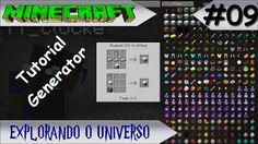 MINECRAFT - EXPLORANDO O UNIVERSO #09 TUTORIAL GENERATOR