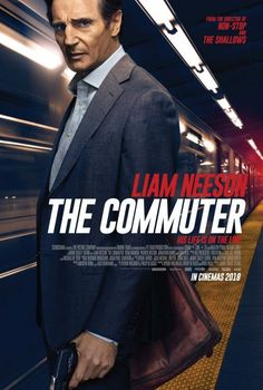 'The Commuter' (Unlimited Screening-15/01/2018) 5 out of 10. Typical Liam Neeson film!