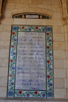 Languages from around the World (164) Portugais ----- Located on the Mount of Olives [in Jerusalem], the walls are decorated with over 140 ceramic tiles, each one inscribed with the Lord's Prayer in a different language.