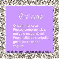 Significado do nome Viviane | Significado dos Nomes