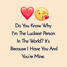 Romantic Love Sayings Or Quotes To Make You Warm; Relationship Sayings; Relationship Quotes And Sayings; Quotes And Sayings;Romantic Love Sayings Or Quotes Soulmate Love Quotes, Sweet Love Quotes, Love Husband Quotes, Love Quotes For Her, Love Yourself Quotes, You Are Mine Quotes, Thankful Quotes For Him, Besties Quotes, Most Romantic Quotes