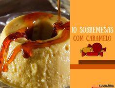 10 sobremesas com caramelo Mashed Potatoes, Pudding, Ice Cream, Chocolate, Ethnic Recipes, Desserts, Food, Cakes, Easy Tasty Recipes