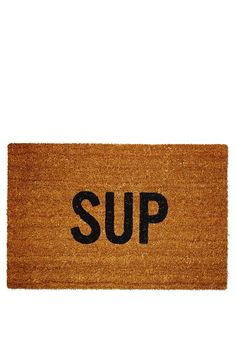 GIFTS FOR THE HOSTESS | Sup Doormat from Nasty Gal $50