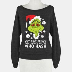 Who Hash #grinch #christmas #weed