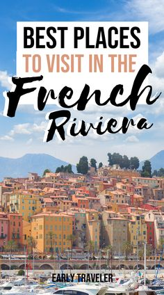 If you are planning a trip to France, be sure to check out this complete guide to the French Riviera. Find the top destinations, from east to west, in the French Riviera. Get a list of the top places to visit on your trip to the French Riviera. #France | top 10 places to visit in France | French Riviera Beaches | Cannes France French Riviera Monaco | Nice France photos French Riviera | South France travel French Riviera | South of France honeymoon French Riviera | France travel destinations | Travel Around Europe, Europe Travel Guide, France Travel, France Europe, Amazing Destinations, Travel Destinations, Riviera Beach, Road Trip Europe, Cannes France