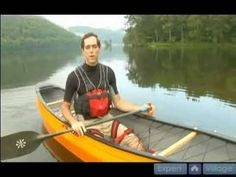 How to Steer and Paddle a Canoe : How to Paddle Efficiently in Canoeing - YouTube