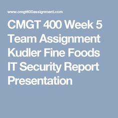 organizational change kudler fine foods In this paper i will discuss the history of kudler fine foods organization,  and why did competitors change to different major suppliers.