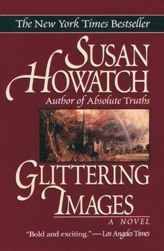 Glittering Images - Kindle edition by Susan Howatch. Literature & Fiction Kindle eBooks @ Amazon.com.