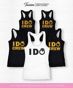I Do Shirt I Do Tank Top I Do Crew Shirs I Do Crew Tanks I