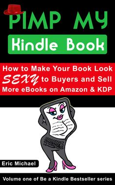 http://www.amazon.com/Pimp-Kindle-Book-Bestseller-ebook/dp/B00F1HZ9U8